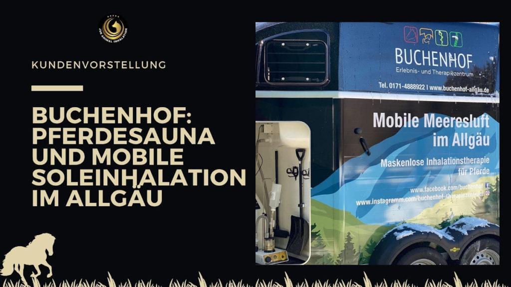 Buchenhof Pferdeinhalation im Allgäu