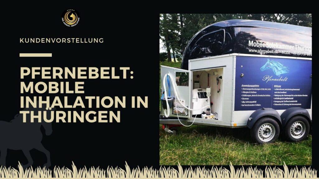 Pfernebelt Mobile Soleinhalation Thüringen